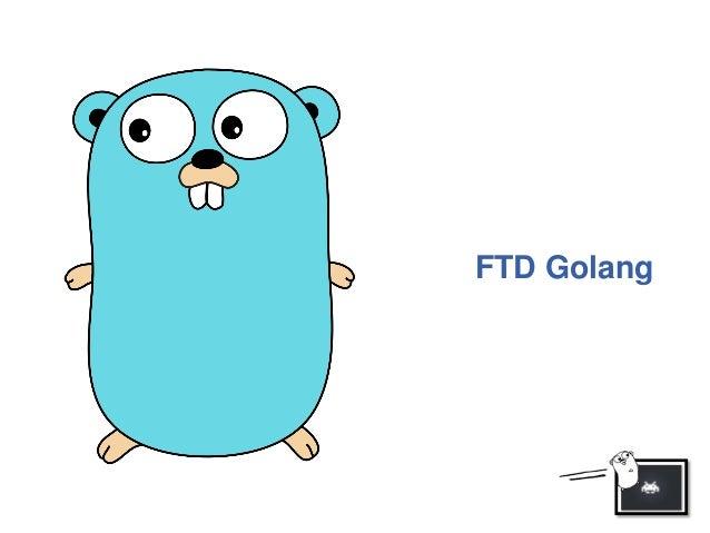 FTD Golang