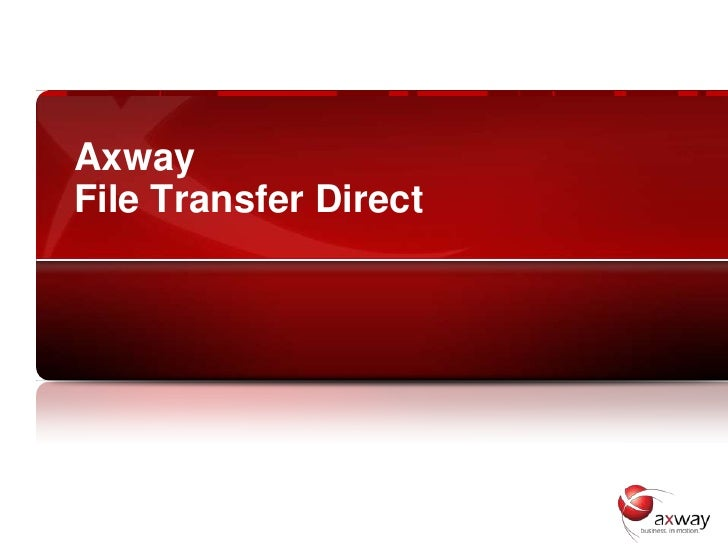 AxwayFile Transfer Direct
