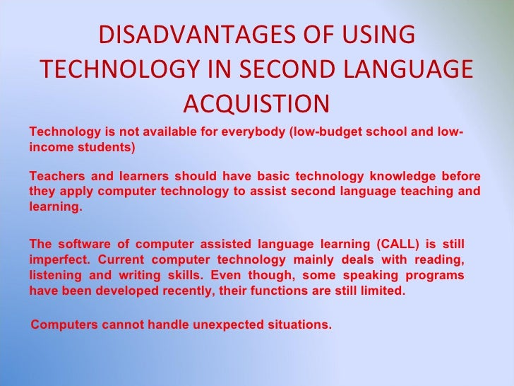 advantages and disadvantages of learning a second language Benefits of learning a second language  10 superb psychological advantages of learning another language  but these myths and minor disadvantages have.