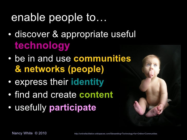 enable people to…<br /><ul><li>discover & appropriate useful technology