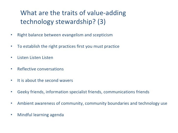 What are the traits of value-adding technology stewardship? (2)<br />© CSIR  2009                        www.csir.co.za<br...