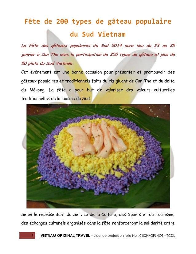 Fête de 200 types de gâteau populaire du Sud Vietnam La Fête des gâteaux populaires du Sud 2014 aura lieu du 23 au 25 janv...