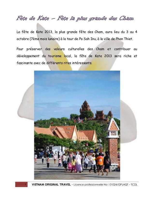 1 VIETNAM ORIGINAL TRAVEL – Licence professionnelle No : 01024/GPLHQT – TCDL Fête de Kate – Fête la plus grande des Cham L...