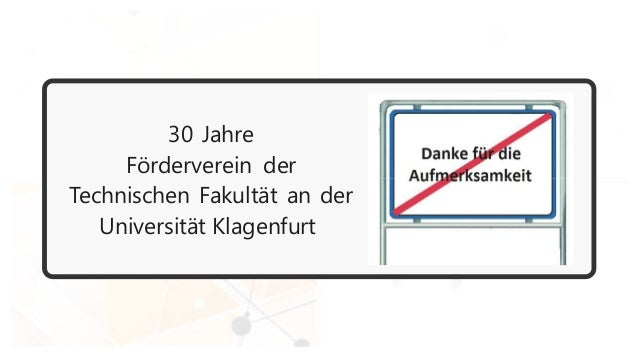 30 Jahre Förderverein der Technischen Fakultät an der Universität Klagenfurt