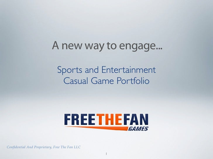 A new way to engage...                               Sports and Entertainment                                Casual Game P...