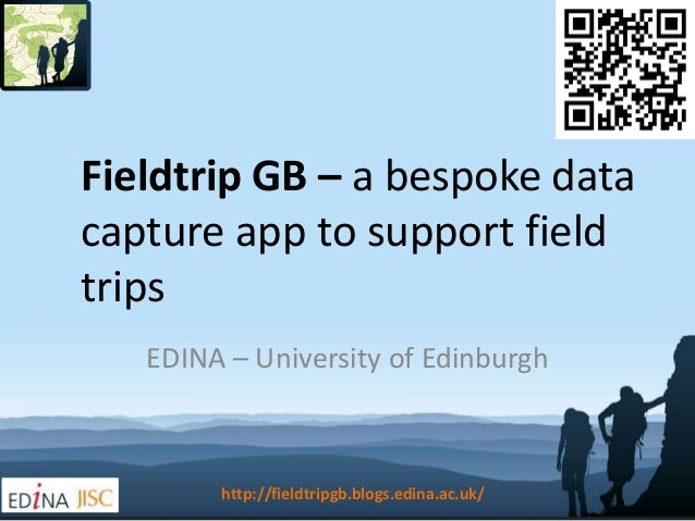 Fieldtrip GB – a bespoke datacapture app to support fieldtripsEDINA – University of Edinburghhttp://fieldtripgb.blogs.edin...
