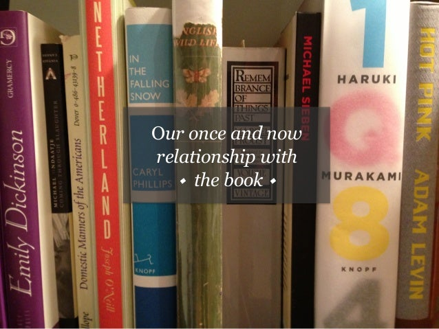 Our once and now relationship with w the book w