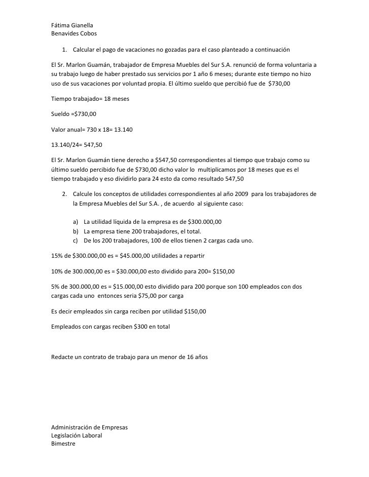 Calcular el pago de vacaciones no gozadas para el caso planteado a continuación<br />El Sr. Marlon Guamán, trabajador de E...