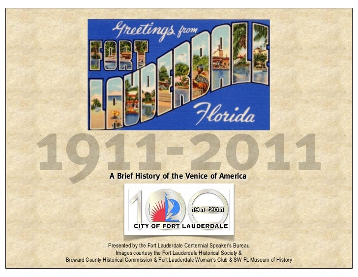 Fort Lauderdale a Brief History (100 Years)