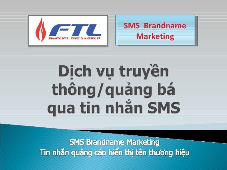 SMS  Brandname Marketing