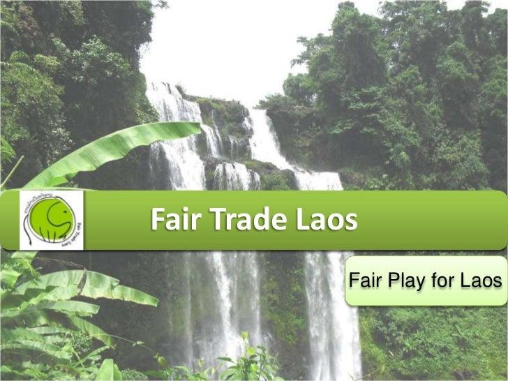 Fair Trade Laos              Fair Play for Laos