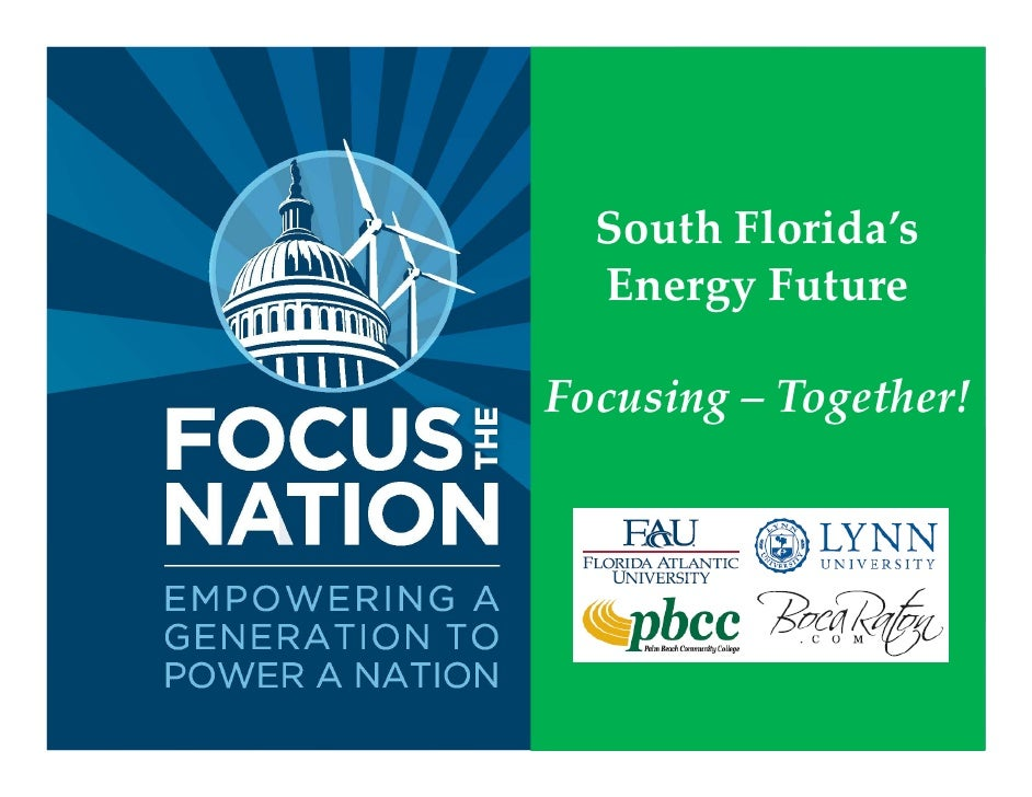 South Florida's   Energy Future  Focusing – Together!