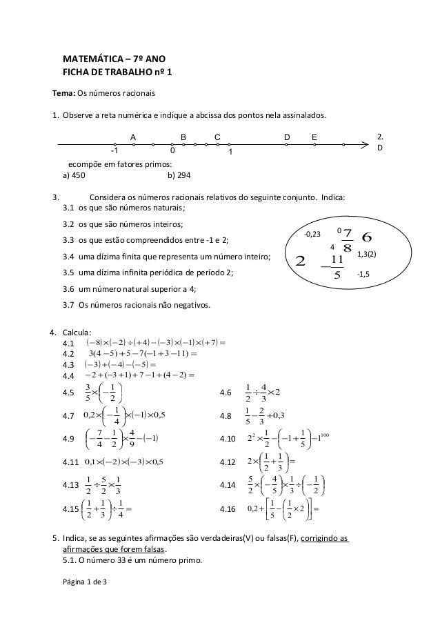 MATEMÁTICA – 7º ANO  FICHA DE TRABALHO nº 1  Tema: Os números racionais  1. Observe a reta numérica e indique a abcissa do...