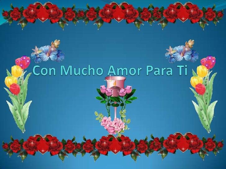 Con Mucho Amor Para Ti<br />