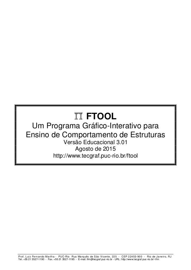 Prof. Luiz Fernando Martha - PUC-Rio Rua Marquês de São Vicente, 225 - CEP 22453-900 - Rio de Janeiro, RJ Tel. +55 21 3527...