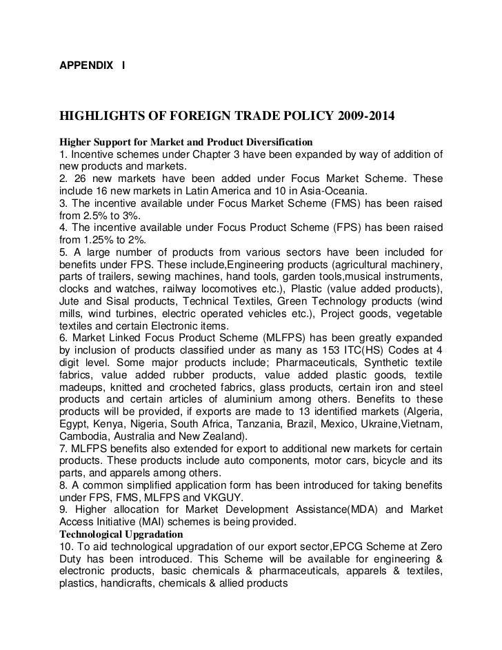APPENDIX IHIGHLIGHTS OF FOREIGN TRADE POLICY 2009-2014Higher Support for Market and Product Diversification1. Incentive sc...