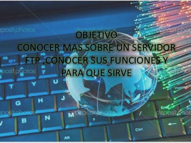 CONCLUSION EN RESUMEN UN SERVIDOR FTP NOS SIRVE PARA PODER INTERCAMBIAR DATOS O DESCARGAR ARCHIVOS .