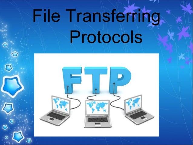File Transferring Protocols