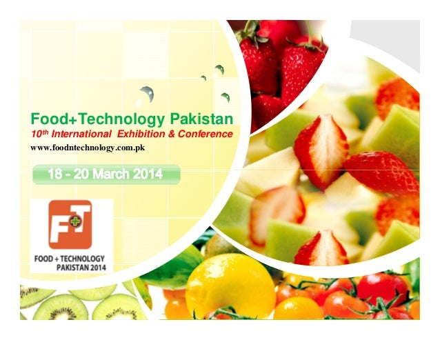 Food+Technology Pakistan 10th International Exhibition & Conference www.foodntechnology.com.pk  L/O/G/O