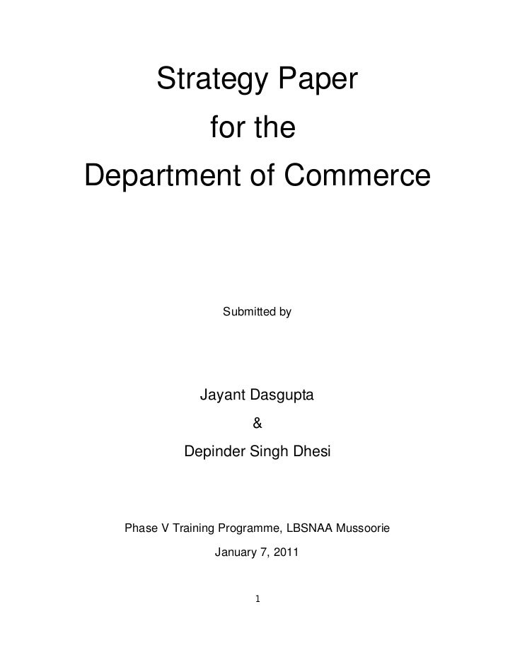 Strategy Paper                for theDepartment of Commerce                  Submitted by              Jayant Dasgupta    ...