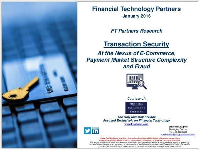 FT Partners Research: Transaction Security - At the Nexus of E-Commer…