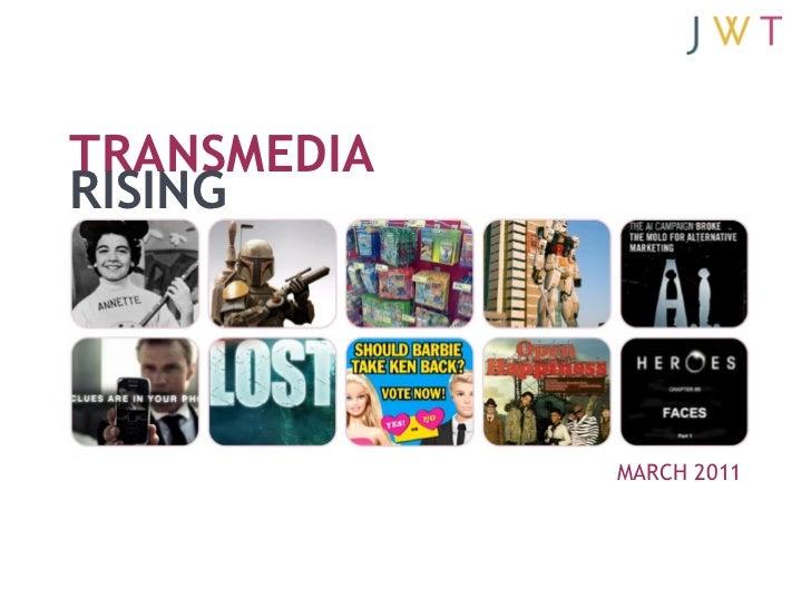 TRANSMEDIARISING             MARCH 2011