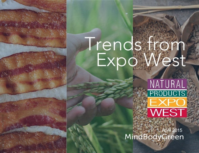 Trends from Expo West April 2015