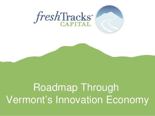 Roadmap Through Vermont's Innovation Economy
