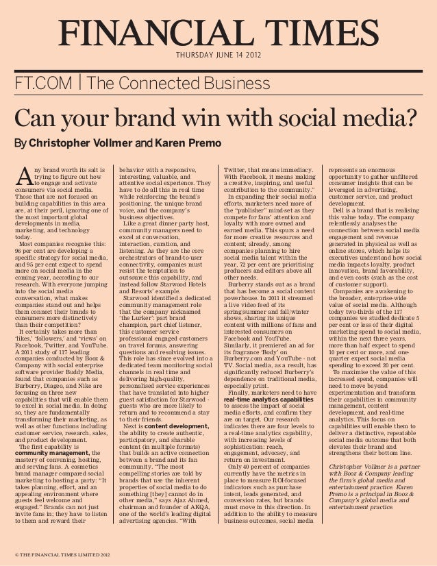 THURSDAY JUNE 14 2012FT.COM | The Connected BusinessCan your brand win with social media?By Christopher Vollmer and Karen ...