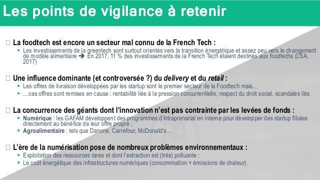 Les points de vigilance à retenir � La foodtech est encore un secteur mal connu de la French Tech :  Les investissements ...
