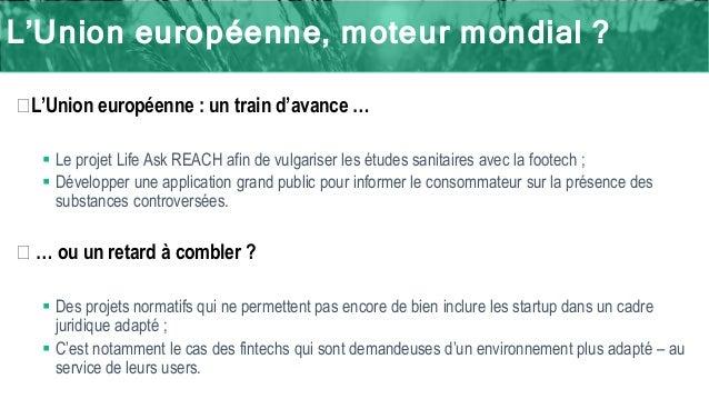L'Union européenne, moteur mondial ? �L'Union européenne : un train d'avance …  Le projet Life Ask REACH afin de vulgaris...