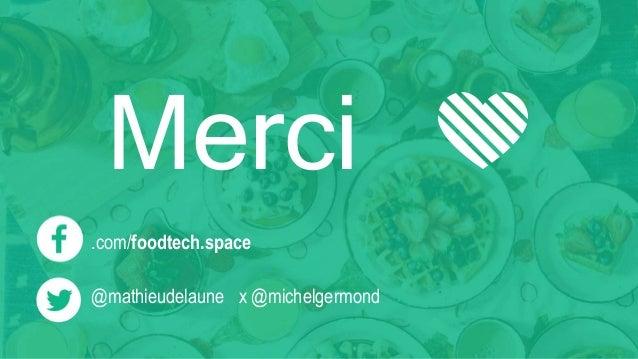 Merci 💚 .com/foodtech.space @mathieudelaune x @michelgermond