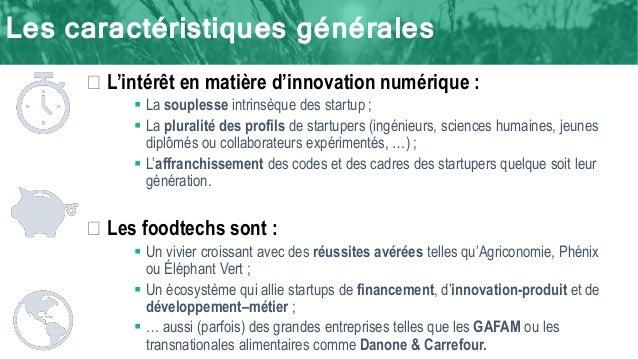 Les caractéristiques générales � L'intérêt en matière d'innovation numérique :  La souplesse intrinsèque des startup ;  ...