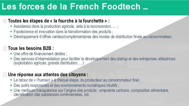 Les forces de la French Foodtech … � Toutes les étapes de « la fourche à la fourchette » :  Assistance dans la production...