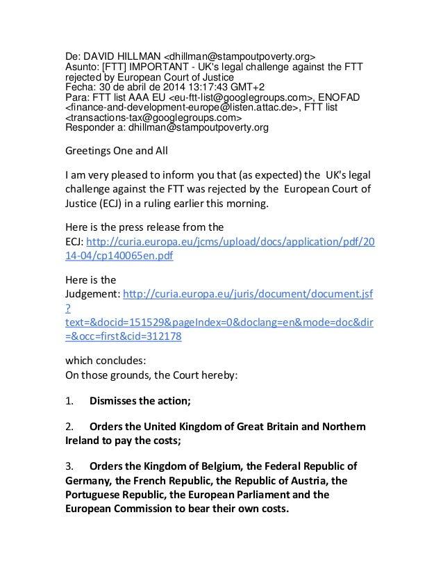 De: DAVID HILLMAN <dhillman@stampoutpoverty.org> Asunto: [FTT] IMPORTANT - UK's legal challenge against the FTT rejected b...