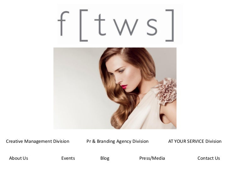 Creative Management Division     Pr & Branding Agency Division         AT YOUR SERVICE Division About Us               Eve...