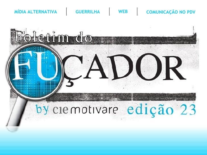 WEB MÍDIA ALTERNATIVA GUERRILHA COMUNICAÇÃO NO PDV