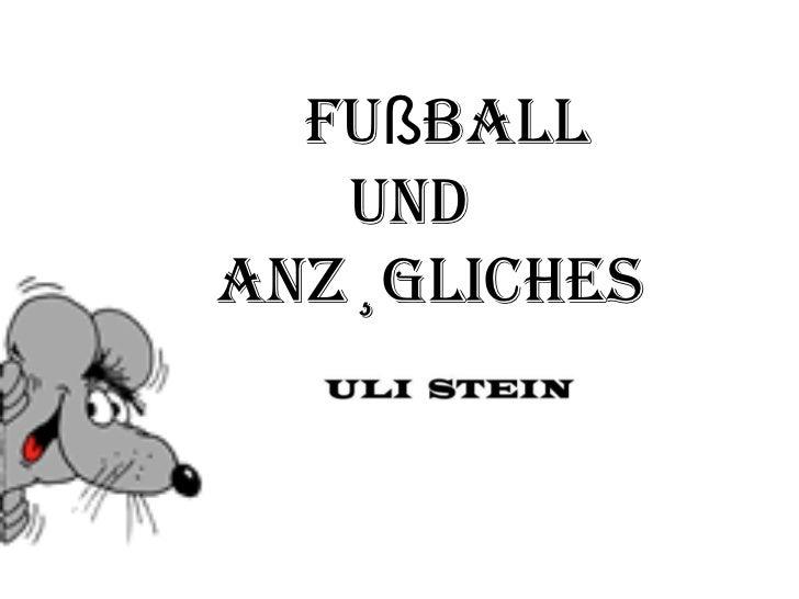 Fußball und  Anzügliches