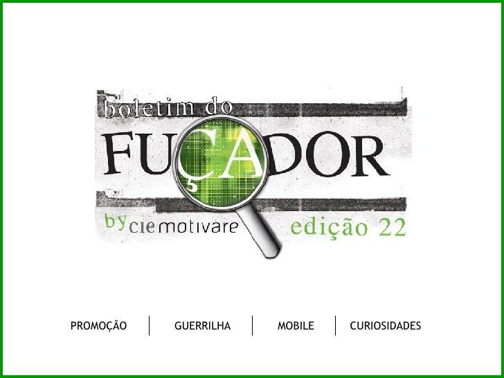 CURIOSIDADES PROMOÇÃO GUERRILHA MOBILE