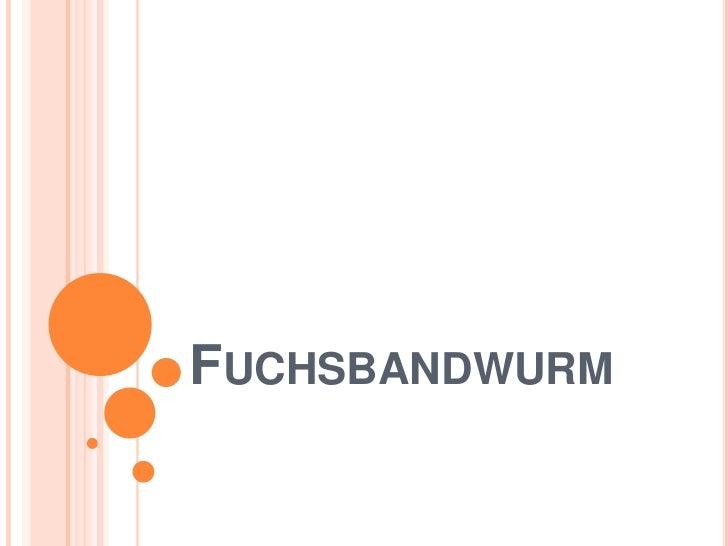 Fuchsbandwurm