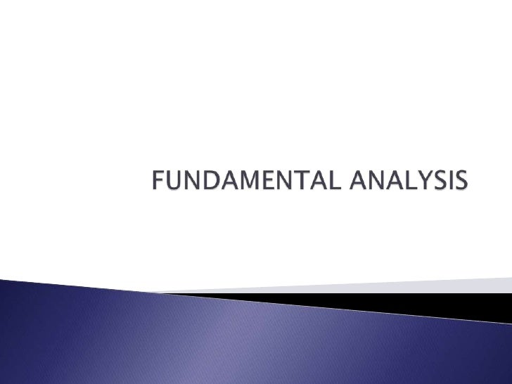 FUNDAMENTAL ANALYSIS<br />