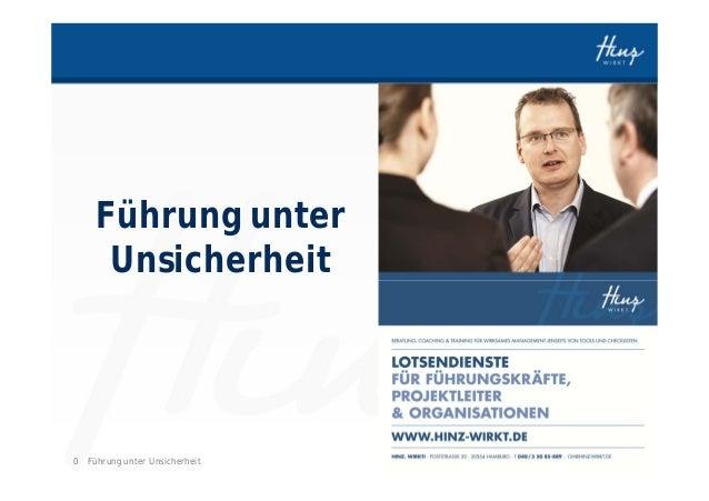 Führung unter     Unsicherheit0 Führung unter Unsicherheit   HINZ-WIRKT.DE