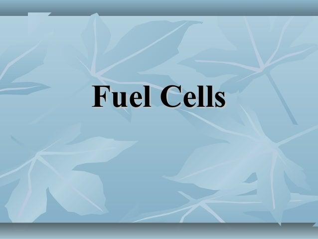 Fuel CellsFuel Cells