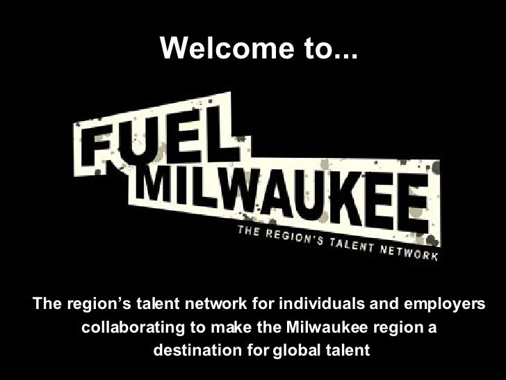 The region's talent network for individuals and employers  collaborating to make the Milwaukee region a  destination for g...