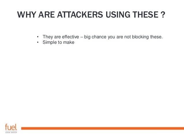 ANATOMY OF AN OFFICE ATTACK Macro driven • Create payload and obfuscate • Check against existing AV signature sets • Creat...
