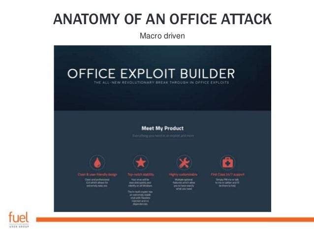 ANATOMY OF AN OFFICE ATTACK Macro driven
