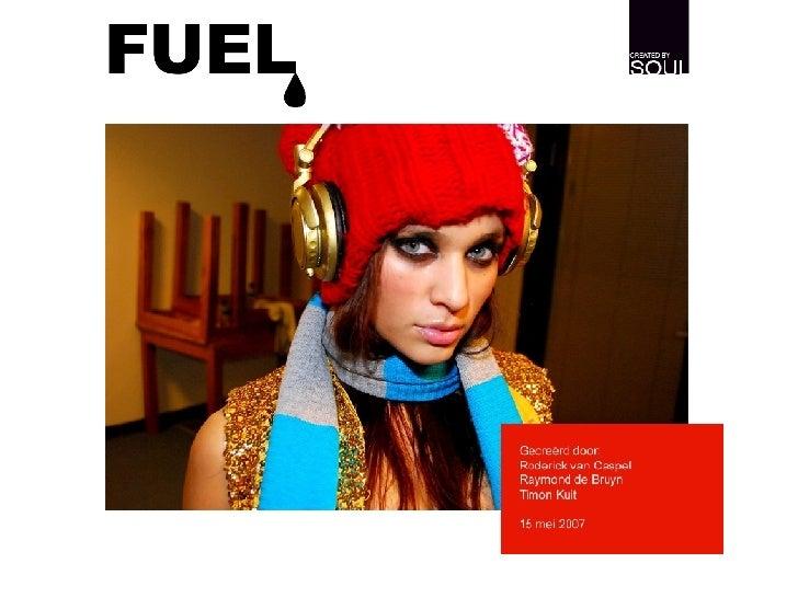 Fuel loog, soul logo Raymond de Bruyn Roderick van Caspel Timon Kuit