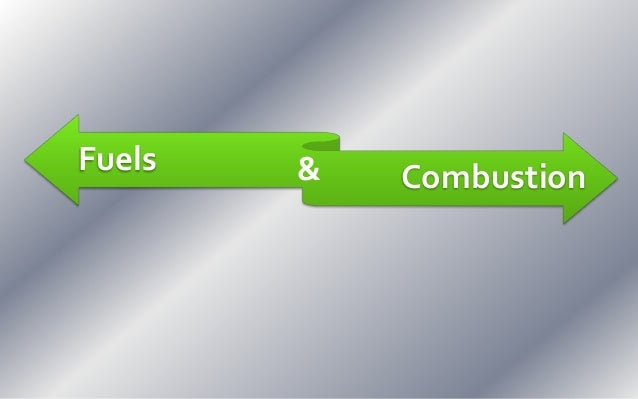 Fuels Combustion&
