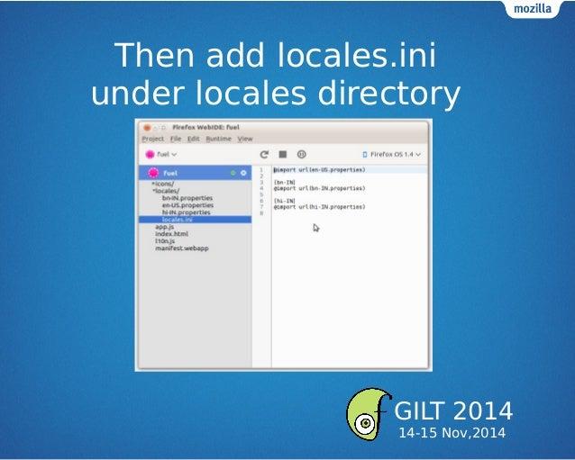 Then add locales.ini under locales directory GILT 2014 14-15 Nov,2014