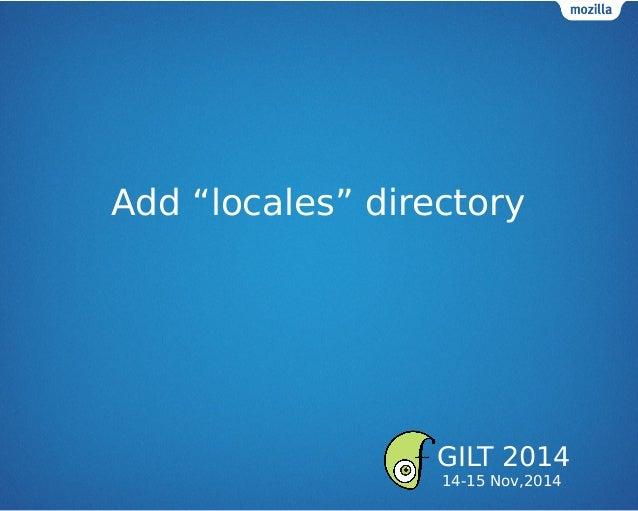 """Add """"locales"""" directory GILT 2014 14-15 Nov,2014"""